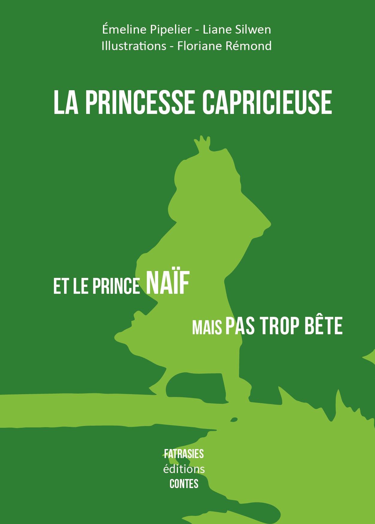 Couverture de 'Princesse Capricieuse'