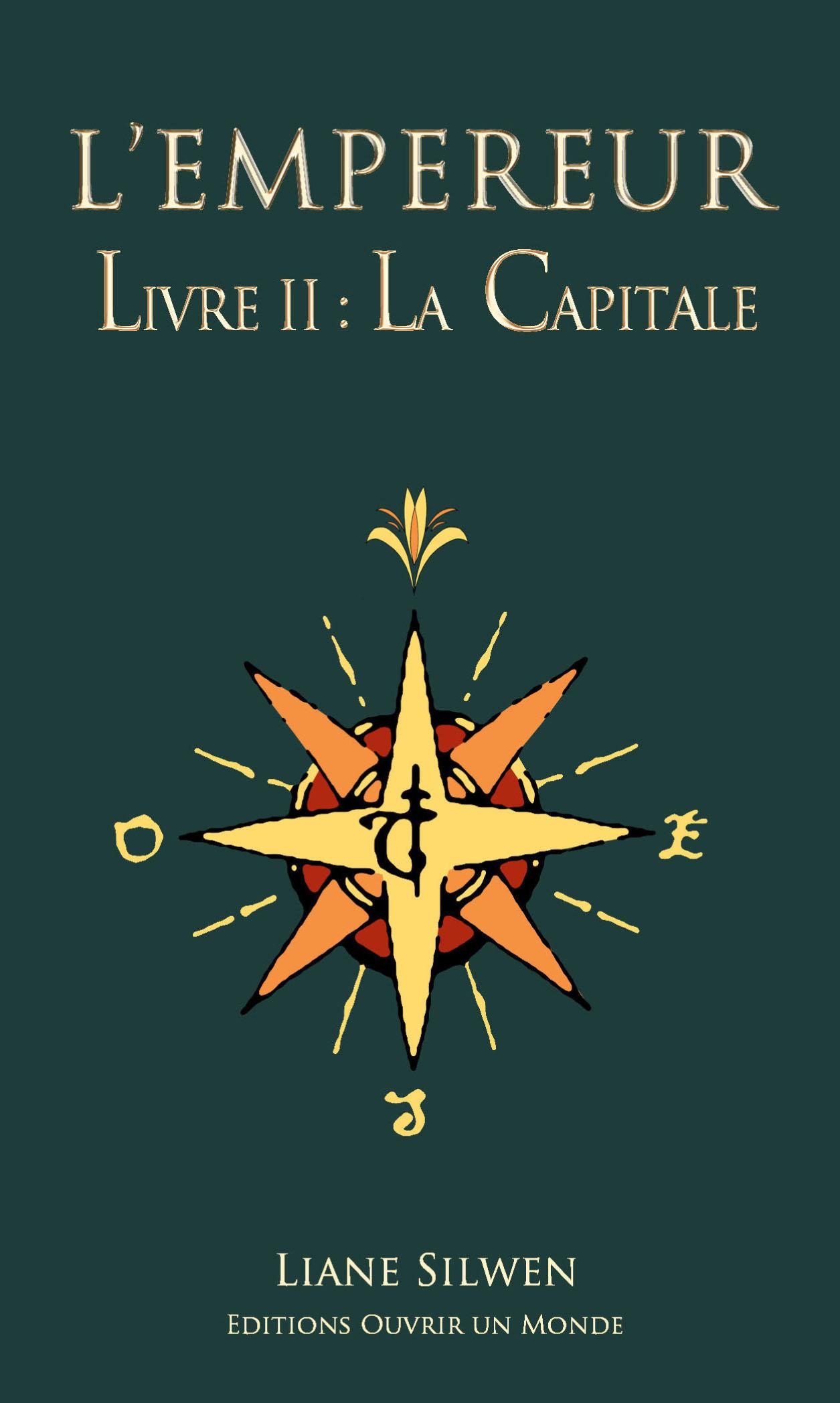 Couverture de 'L'Empereur, livre II : la Capitale'